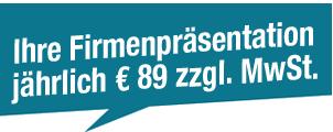 Ihre Firmenpräsentation jährlich € 89 zzgl. MwSt.